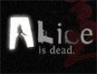 אליס מתה, פרק 2